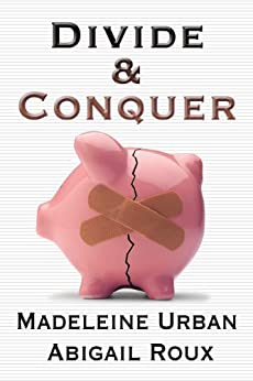 Divide & Conquer (Cut & Run Series Book 4) (English Edition) par [Urban, Madeleine, Roux, Abigail]