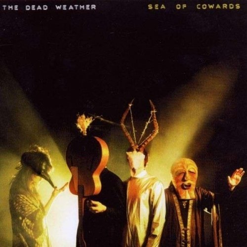 Sea of Cowards [Audio CD] The Dead Weather By Dead Weather (0001-01-01)