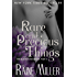 Rare and Precious Things: The Blackstone Affair, Book 4