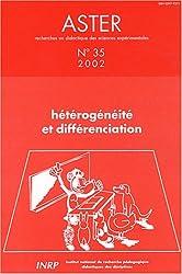 Aster, N° 35/2002 : Hétérogénéité et différenciation