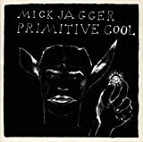 Songtexte von Mick Jagger - Primitive Cool