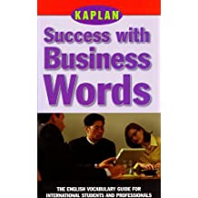 Success with Business Words (Success with Words; Vocabulary Guides for Students and Professionals)