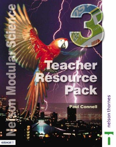 Nelson Modular Science: Teacher Resource Pack 3