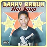 Songtexte von Danny Brown - Hot Soup