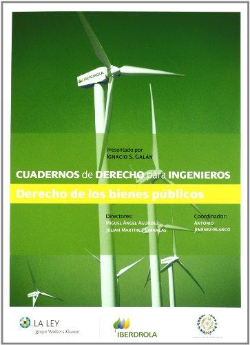 Cuadernos de derecho para ingenieros (n.º 2): Derecho de los bienes públicos