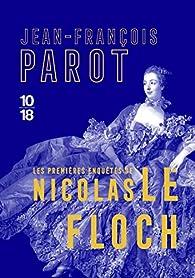 Les trois premières enquêtes de Nicolas Le Floch - Jean-François Parot