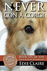 Never Con a Corgi: A Leigh Koslow Mystery (Volume 6) by Edie Claire (2012-04-16)
