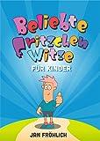 Die besten Fritzchen Witze: Für Kinder (Witze Collection 5)