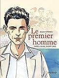 Le premier homme / Jacques Ferrandez   Ferrandez, Jacques. Auteur
