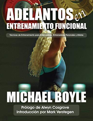 Adelantos en Entrenamiento Funcional por Michael Boyle