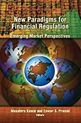 New Paradigms for Financial Regulation: Emerging Market Perspectives