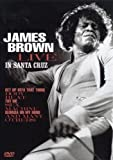 James Brown - Live in Santa Cruz [DVD] [2007] [2011]