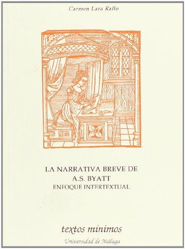 La narrativa breve de A. S. Byatt : enfoque intertextual Cover Image
