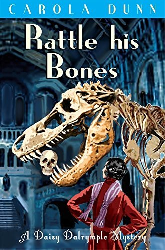 Rattle his Bones (Daisy Dalrymple) by Carola Dunn (16-Sep-2010) (Daisy Rattle)