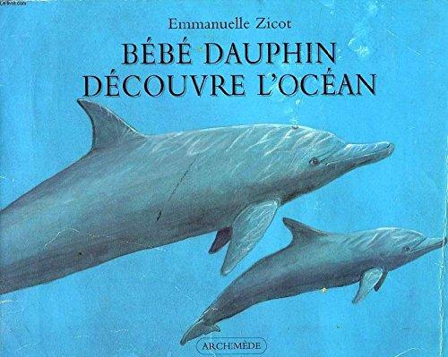 Bébé dauphin découvre l'océan