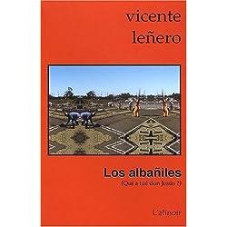 Los Albañiles : Qui a tué don Jesus ? -- Premio Biblioteca Breve 1963