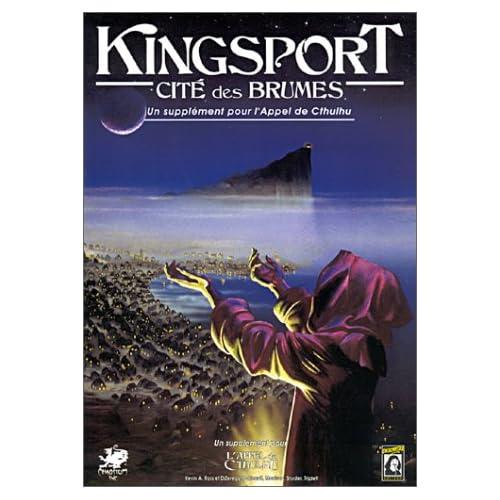 Kingsport, Cité des Brumes : Le pays de Lovecraft (Supplément de l'Appel de Cthulhu)