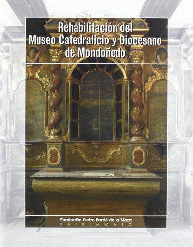 Descargar Libro Rehabilitación del Museo Catedralicio y Diocesano de Mondoñedo de Enrique Cal Pardo