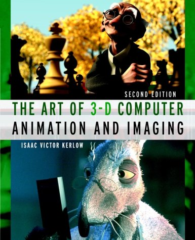 The Art of 3-D Computer Animation and Imaging por Isaac Victor Kerlow