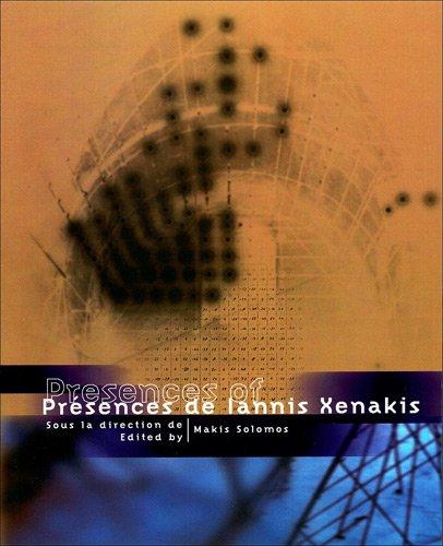 Présences de Iannis Xenakis par Makis Solomos