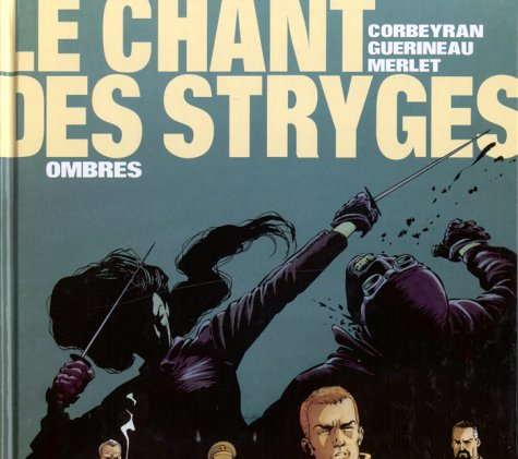 Le Chant des Stryges, tome 1 : Ombres