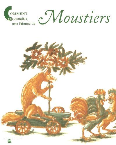 Comment reconnatre une faence de Moustiers