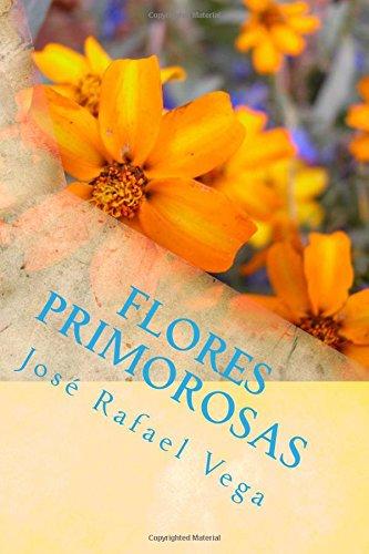 Flores primorosas: Primeros Poemas