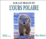 Sur les traces de l'ours polaire