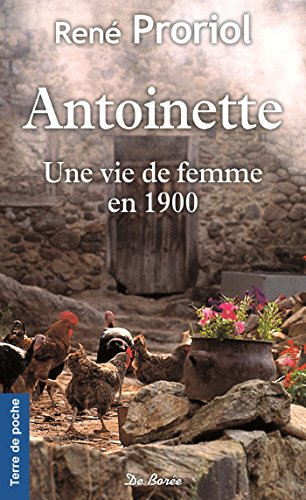 Antoinette : Une vie de femme en 1900