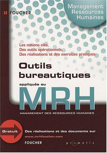 Les Outils Bureautique pour le Mrh