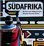 Südafrika. Die Kunst der Ndebele-Frauen