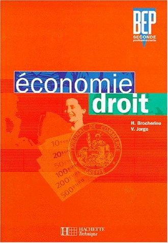 Economie, droit - seconde professionnelle par Hervé Brocherieu, Valérie Jorge