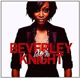 Songtexte von Beverley Knight - 100%