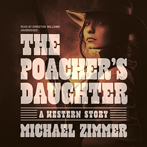 The Poacher's Daughter  Audiolibri