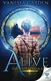 Alive: Volume 1 (The Veiled World)