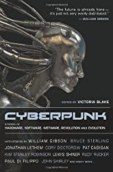 Cyberpunk: Stories of Hardware, Software, Wetware, Evolution, and Revolution by Pat Cadigan (2013-02-26)
