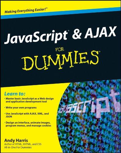 JavaScript & Ajax for Dummies (For Dummies Series)