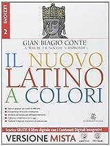 Il nuovo latino a colori. Lezioni. Con e-book. Con espansione online. Per i Licei e gli Ist. magistrali: 2
