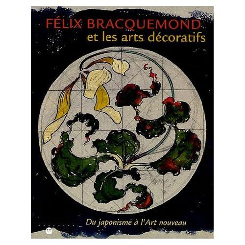 Felix Braquemond et les arts décoratifs : Du japonisme à l'Art nouveau