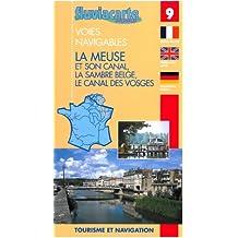 Fluviacarte 09 la Meuse et son Canal: Nautischer Führer (Belgische Sambre, Vogesenkanal
