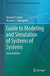 Guide to Modeling and Simulation of Systems of Systems (Simulation Foundations, Methods and Applications)