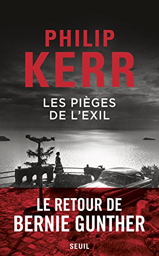 Les pièges de l'exil par Philip Kerr