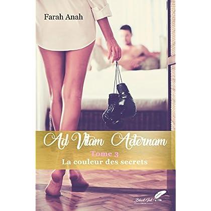 Ad Vitam Aeternam tome 3 : La couleur des secrets (NEW INK)
