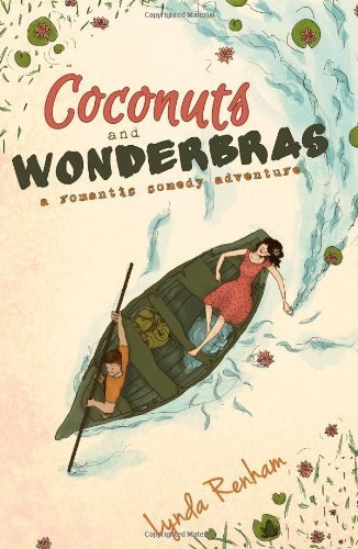 coconuts-and-wonderbras-a-romantic-comedy-adventure-by-lynda-renham-2012-paperback