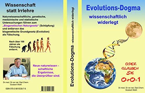 Evolutions-Dogma wissenschaftlich widerlegt