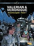Valerian und Veronique Gesamtausgabe 7 - Pierre Christin