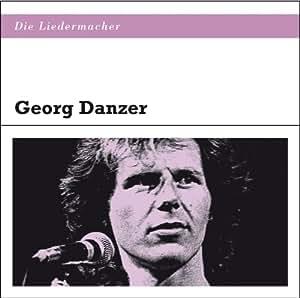 Die Liedermacher: Georg Danzer
