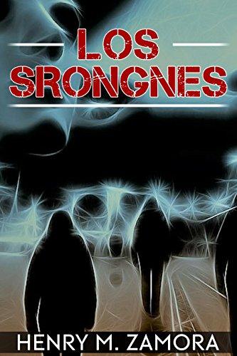 Los Srongnes por Henry M. Zamora