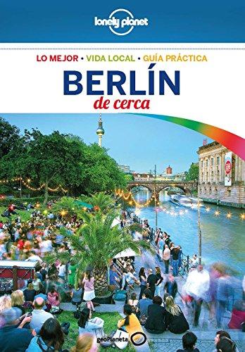 Berlín de cerca 5 (Lonely Planet-Guías De cerca)