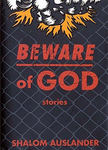 Beware Of God por Shalom Auslander